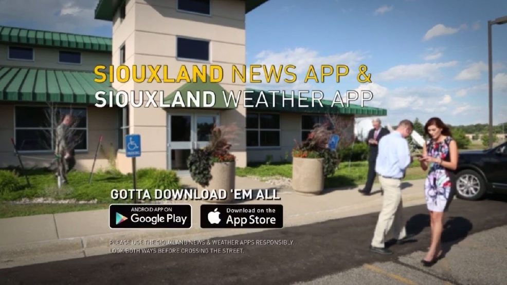 Download our Siouxland News and Weather apps and make sure you