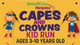 'Capes and Crowns Kid Run' rescheduled