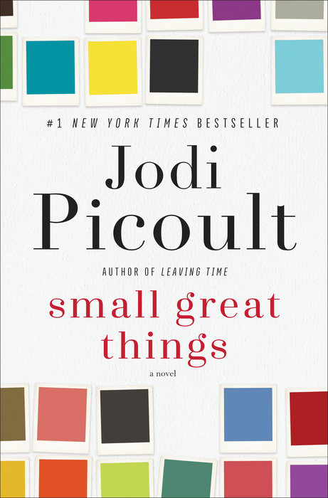 "#7. Small Great Things by Jodi Picoult. ""The highly anticipated new novel from #1 New York Times bestselling author Jodi Picoult, who ""writes with a fine touch, a sharp eye for detail, and a firm grasp of the delicacy and complexity of human relationships"". (Image: Penguin Books)"