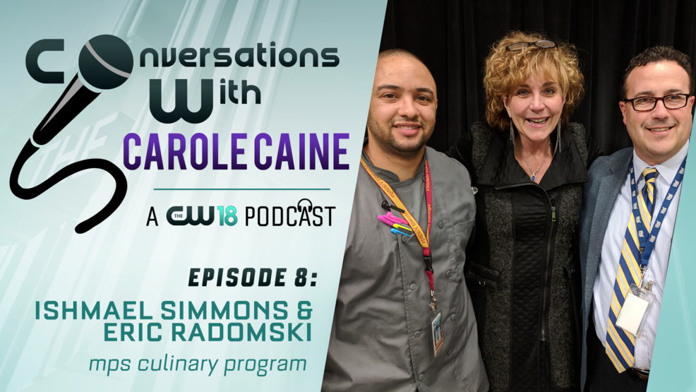 Conversations with Carole Caine | Episode 8: MPS Culinary Program