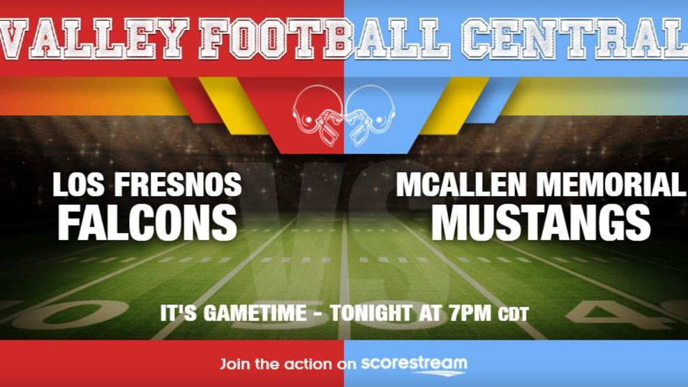 Watch Live: Los Fresnos Falcons at McAllen Memorial Mustangs