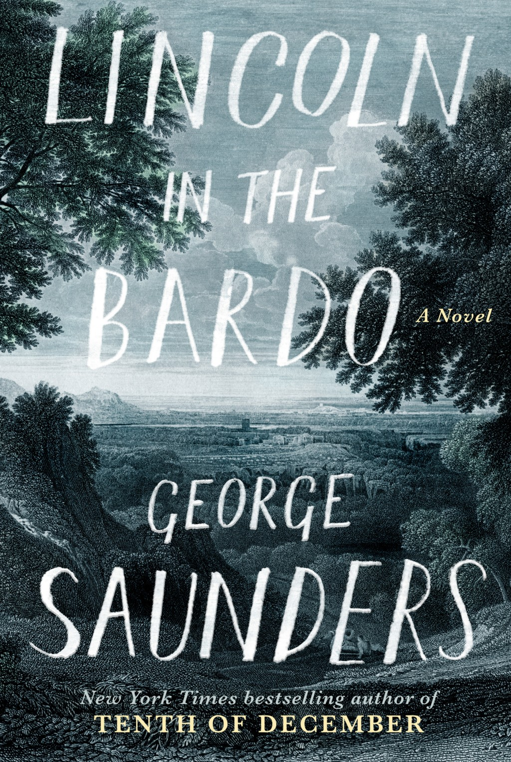 """Lincoln in the Bardo"" by George Saunders (Image: University Book Store / Random House)"