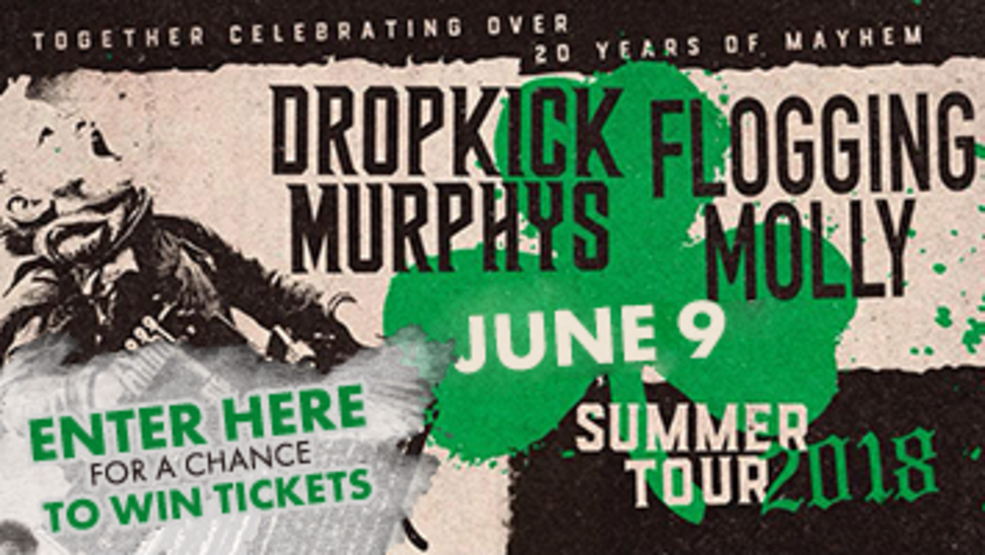 Drop Kick Murphys and Flogging Molly- Over 20 Years of Mayhem Contest