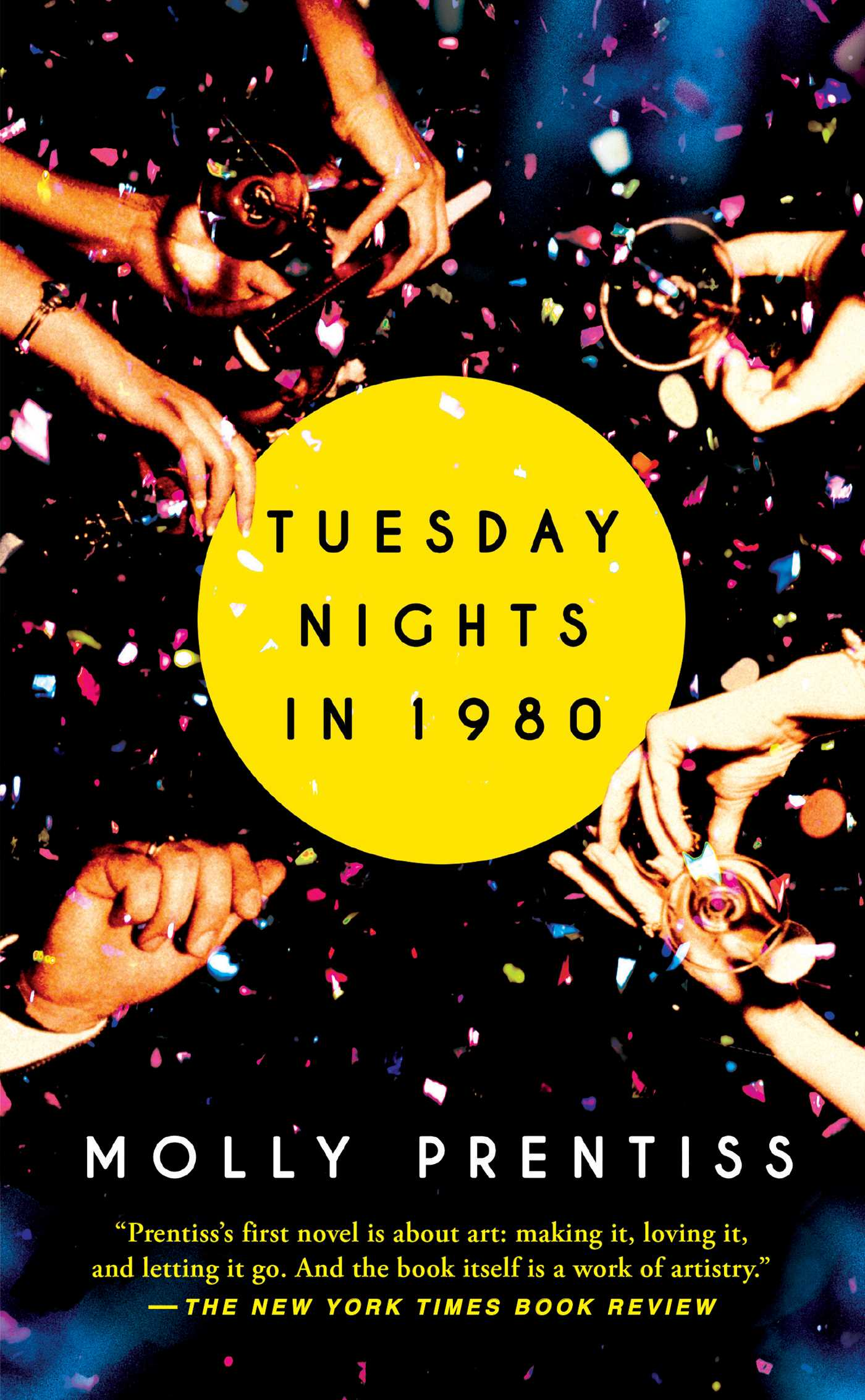 Tuesday Nights in 1980 (Novel/Historical Fiction) by Molly Prentiss / Image courtesy of Simon & Schuster // Published: 6.17.17
