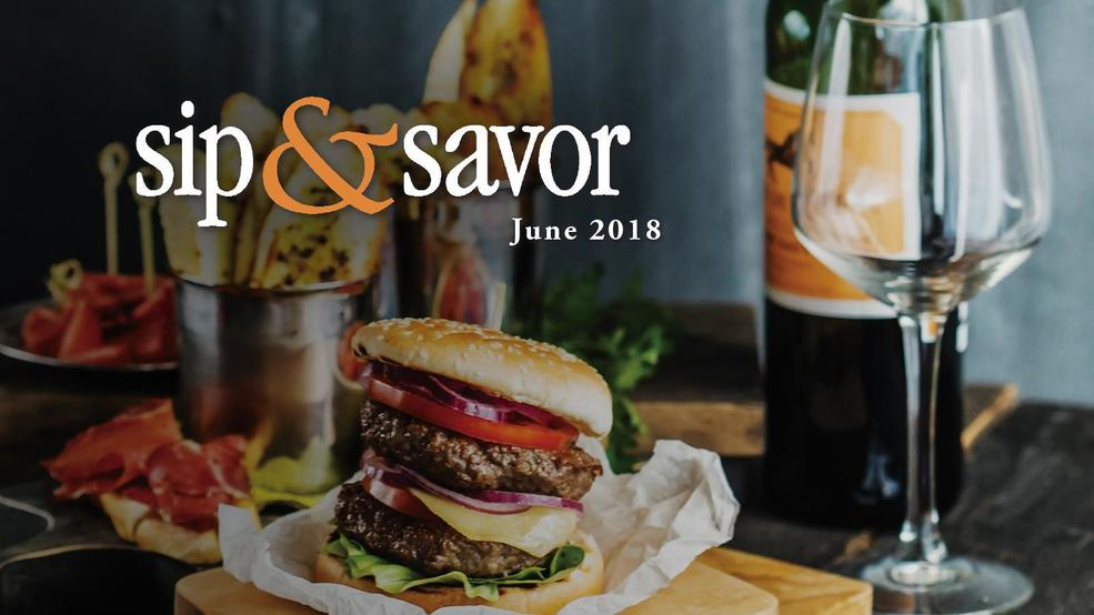 Sip & Savor - June 2018