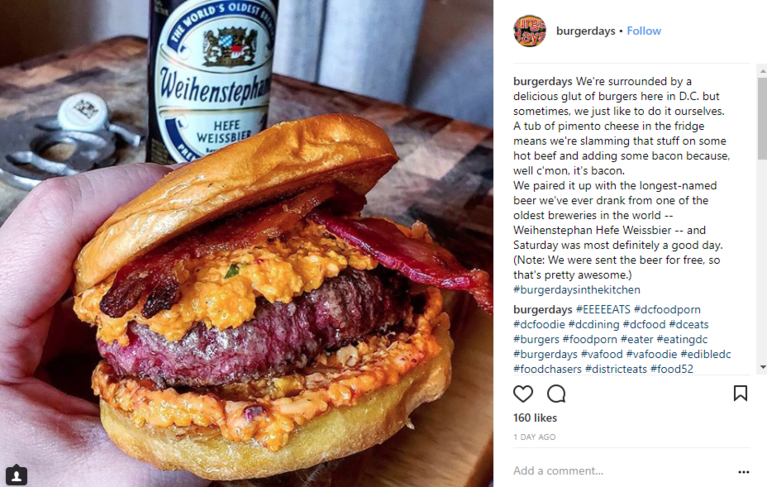 <p>Image: IG user: @burgerdays // Post: We're surrounded by a delicious glut of burgers here in D.C. but sometimes, we just like to do it ourselves. A tub of pimento cheese in the fridge means we're slamming that stuff on some hot beef and adding some bacon because, well c'mon, it's bacon. We paired it up with the longest-named beer we've ever drank from one of the oldest breweries in the world -- Weihenstephan Hefe Weissbier -- and Saturday was most definitely a good day. (Note: We were sent the beer for free, so that's pretty awesome.) #burgerdaysinthekitchen // Published: 3.26.18{&amp;nbsp;}</p>