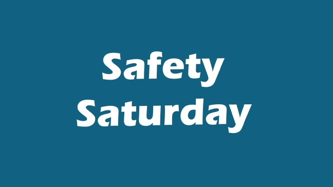 Safety Saturday Event 9/29