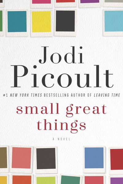 Small Great Things, by Jodi Picoult (Image: Courtesy Ballantine Books)